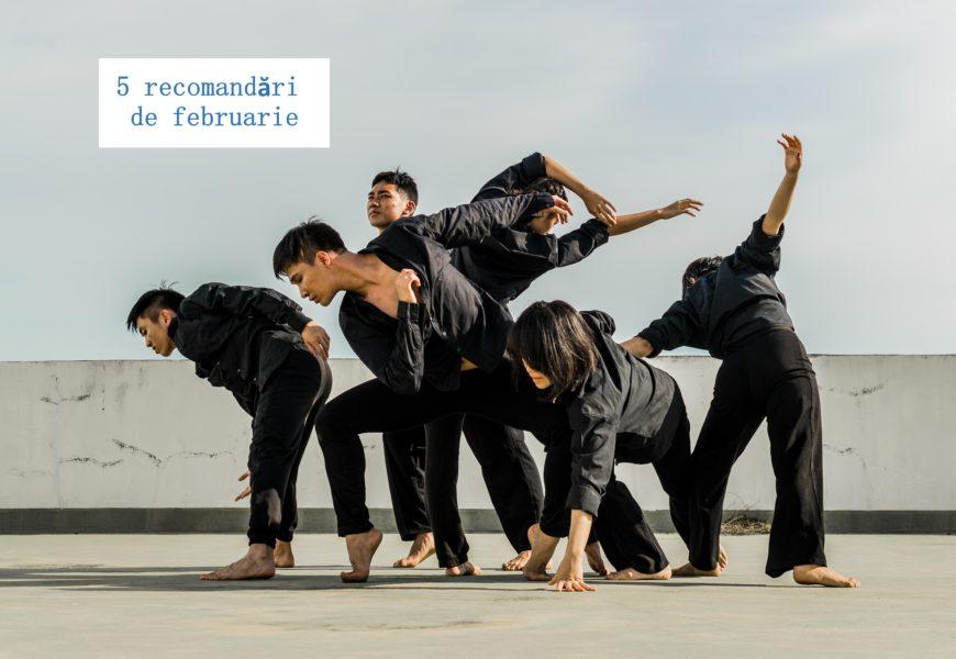 Februarie – 5 recomandări cult-urale