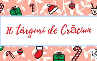 10 târguri de Crăciun, între 07-16 decembrie în București