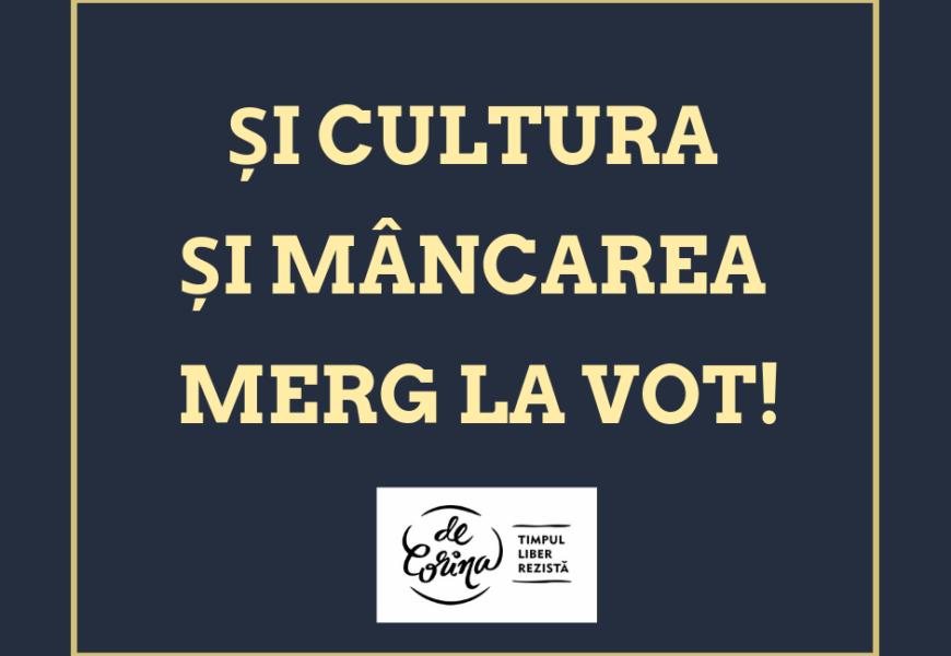 Oameni și oameni. Și cultura și mâncarea merg la vot!