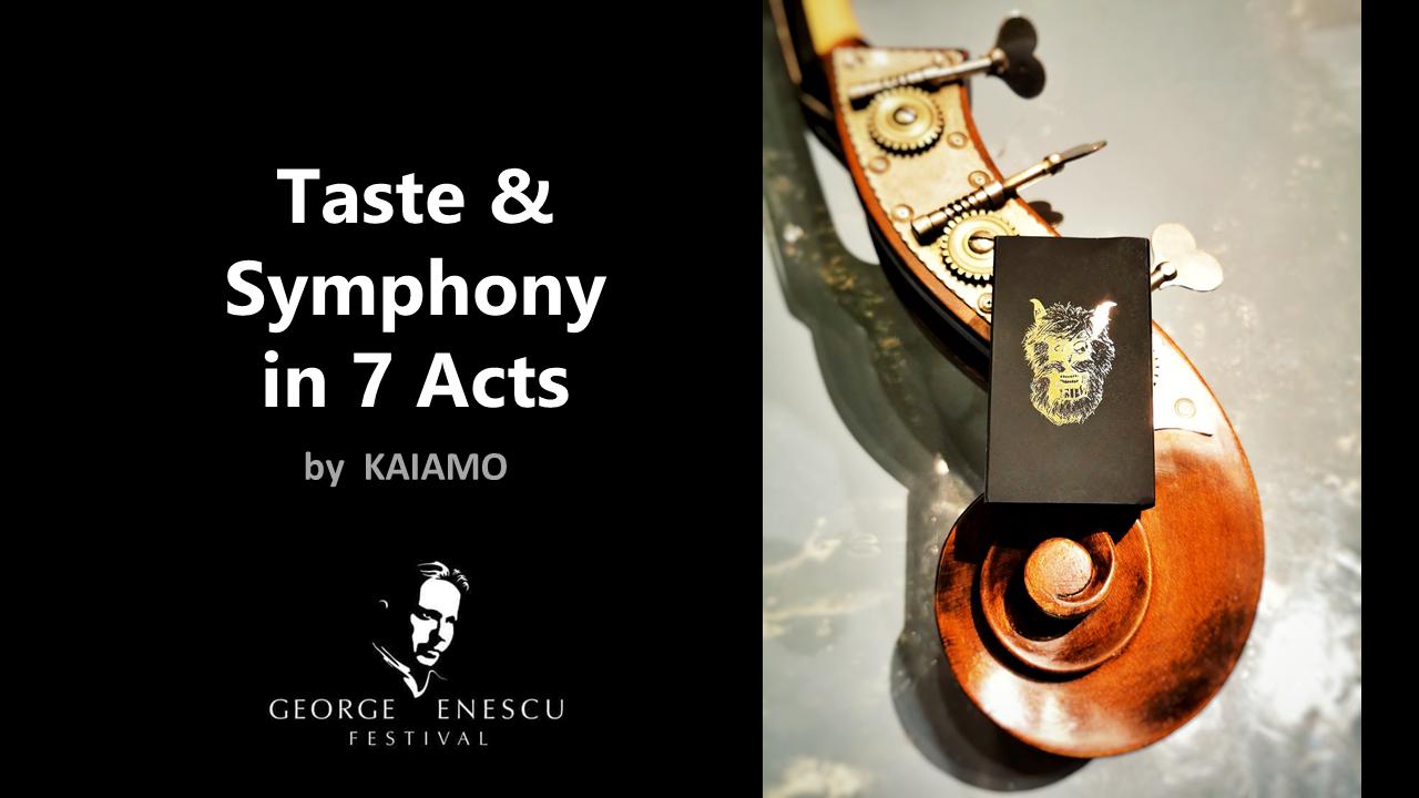 Kaiamo restaurant fine dining meniu Enescu 7 acts