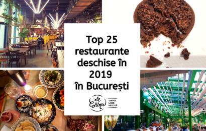Top 25 restaurante deschise în 2019 în București.