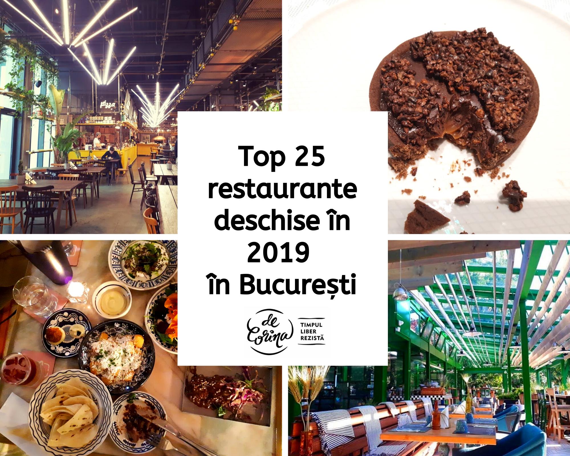 Top 25 restaurante noi deschise în 2019 în București